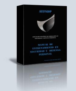 Nuevo Manual de Entrenamiento en Seguridad y Defensa Personal.