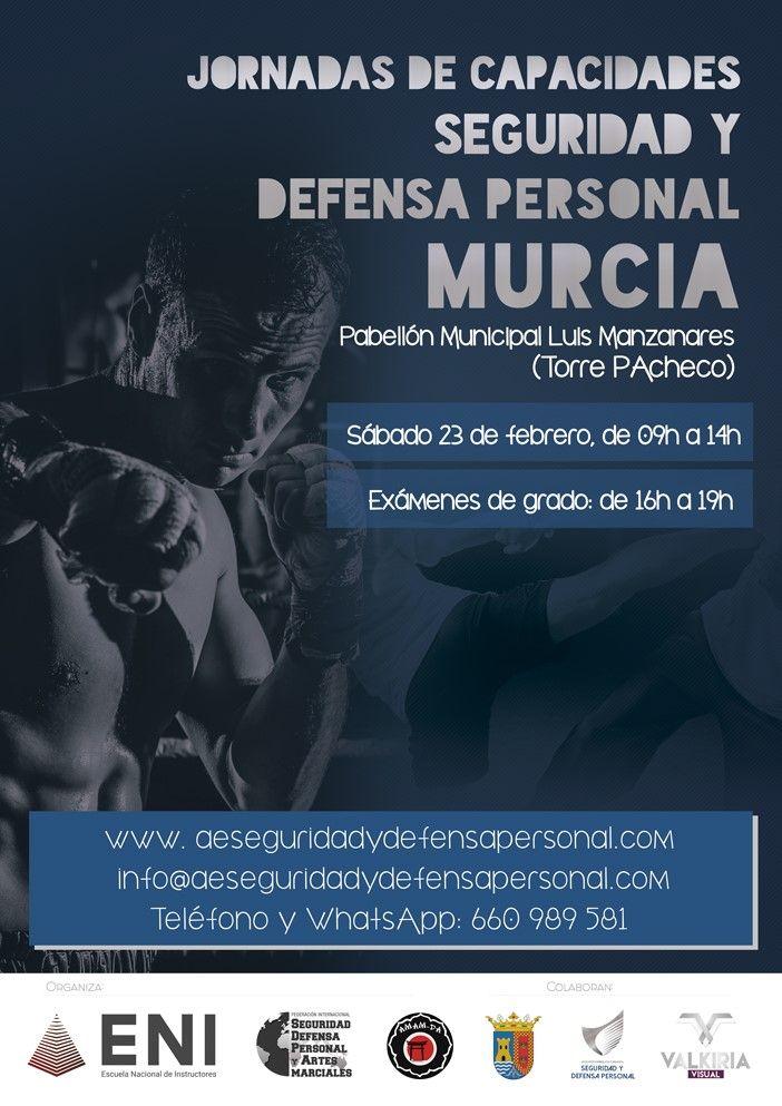 IIª Jornada de Capacidades de Seguridad y Defensa Personal, Murcia 2019.
